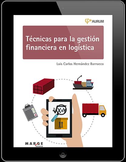 Técnicas para la gestión financiera en logística.
