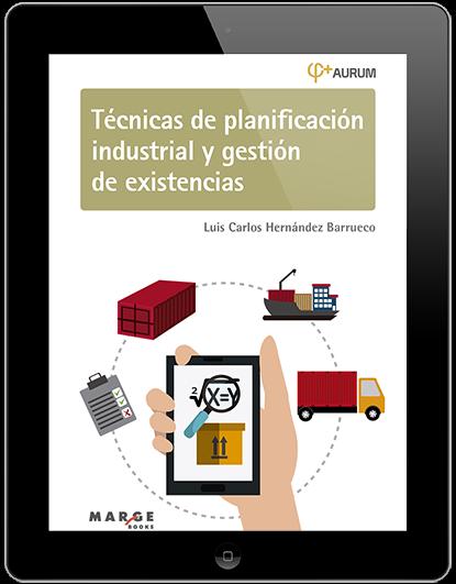 Técnicas de planificación industrial y gestión de existencias.