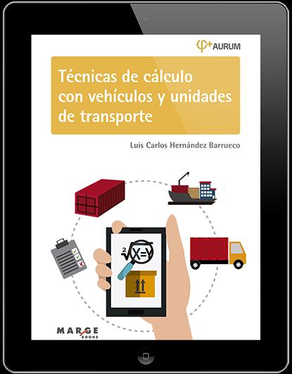 Técnicas de cálculo con vehículos y unidades de transporte.